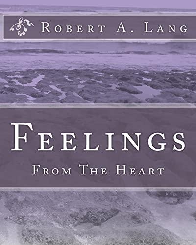 Feelings: From The Heart: Robert A. Lang