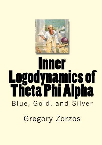 9781449969080: Inner Logodynamics of Theta Phi Alpha: Blue, Gold, and Silver