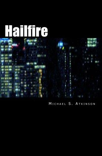 Hailfire: 1: Atkinson, Michael S.