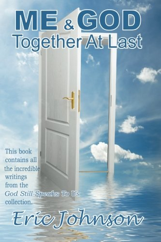 9781449970550: Me And God: Together At Last (Volume 1)