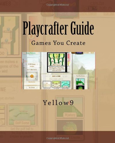 9781449970581: Playcrafter Guide: Games You Create