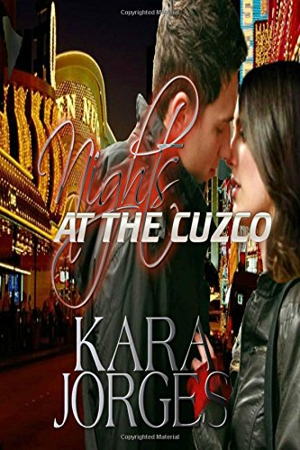 Nights at the Cuzco: A Novel of Romantic Suspense
