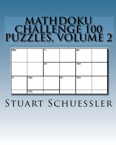 9781449972523: MathDoku Challenge 100 Puzzles, Volume 2