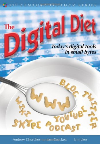 The Digital Diet: Today's Digital Tools in: Andrew Churches, Lee