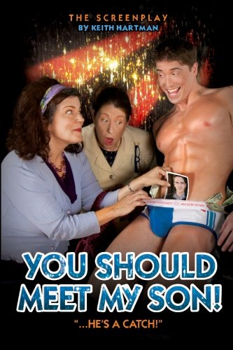 9781449977504: You Should Meet My Son!: The Screenplay