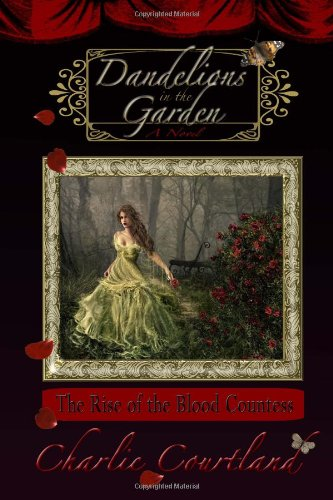 9781449977801: Dandelions In The Garden