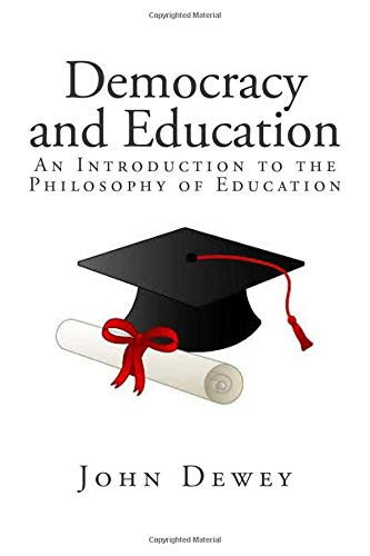 9781449983673: Democracy and Education: An Introduction to the Philosophy of Education