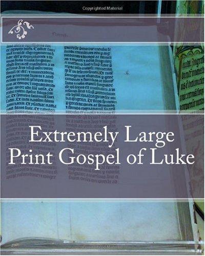 9781449983949: Extremely Large Print Gospel of Luke
