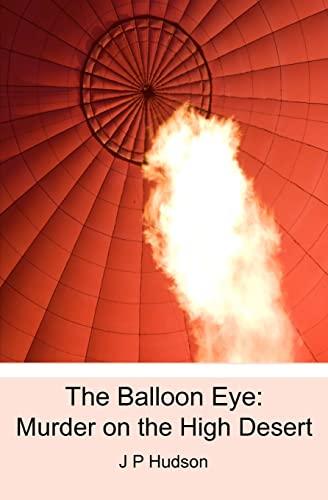 9781449985233: The Balloon Eye: Murder on the High Desert
