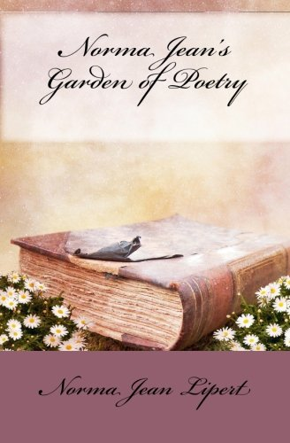 9781449986889: Norma Jean's Garden of Poetry: A Collection of Poems