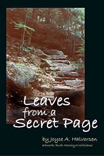 Leaves From a Secret Page: Joyce A Halvorsen