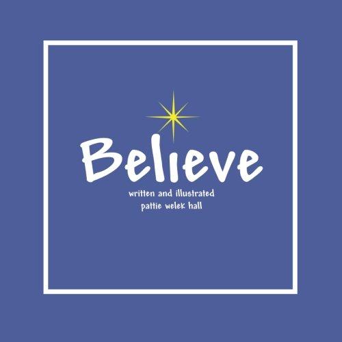 9781449990008: Believe