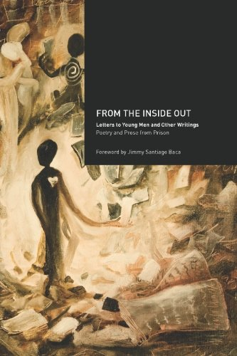 9781449996529: From the Inside Out: Letters to Young Men and Other Writings