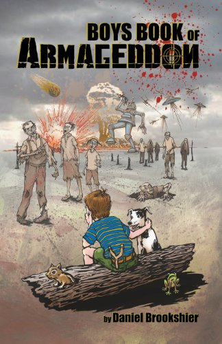 9781449996543: Boys Book of Armageddon: Laughter, fun, and making money when the world ends