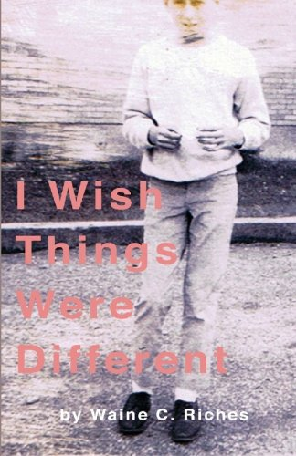 9781449997106: I Wish Things Were Different