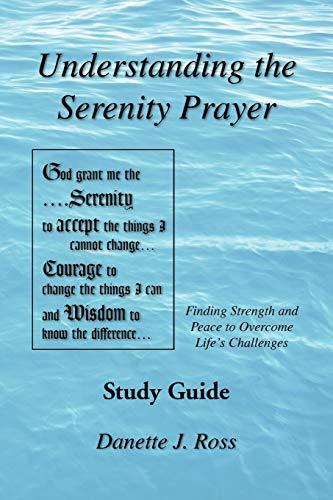 9781450000253: Understanding the Serenity Prayer