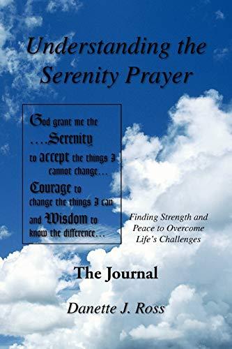 9781450000376: Understanding The Serenity Prayer