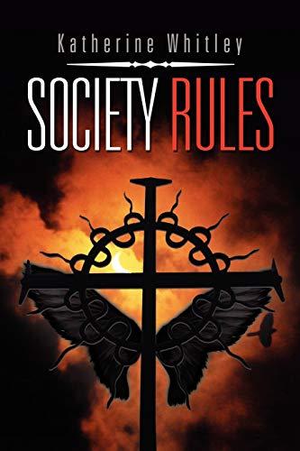 9781450001687: SOCIETY RULES
