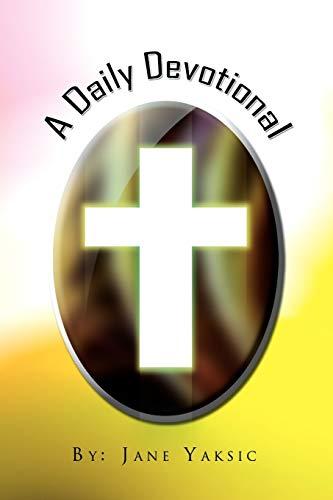 A Daily Devotional: Jane Yaksic