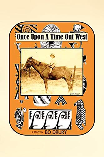 9781450006996: Once Upon a Time Out West