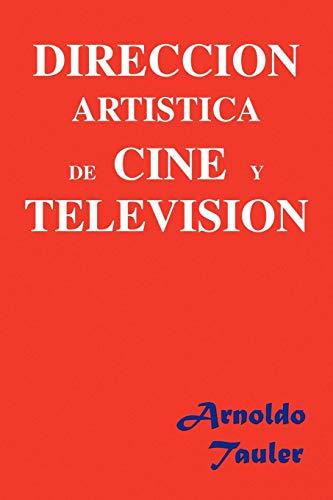 Direccion Artistica de Cine y Television: Arnoldo Tauler