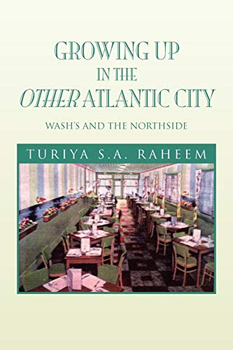 9781450007542: Growing Up in the Other Atlantic City: Wash's and the Northside