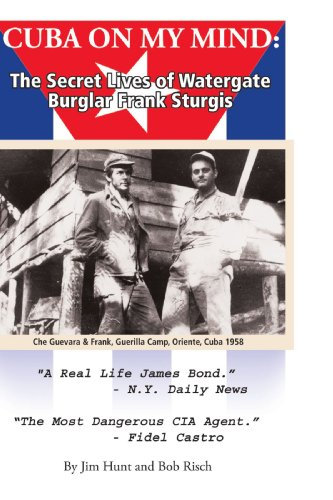 9781450007788: Cuba on My Mind: The Secret Lives of Watergate Burglar Frank Sturgis