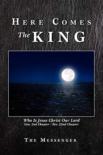 Here Comes The King: Who Is Jesus Christ Our Lord: The Messenger