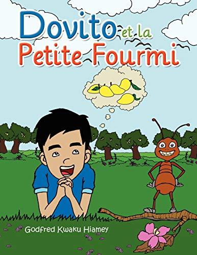 9781450010016: Dovito et la Petite Fourmi