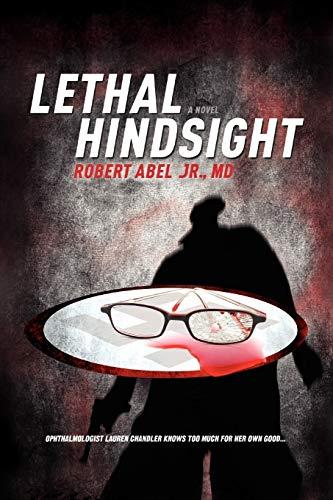 9781450011105: Lethal Hindsight