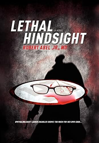 9781450011112: Lethal Hindsight