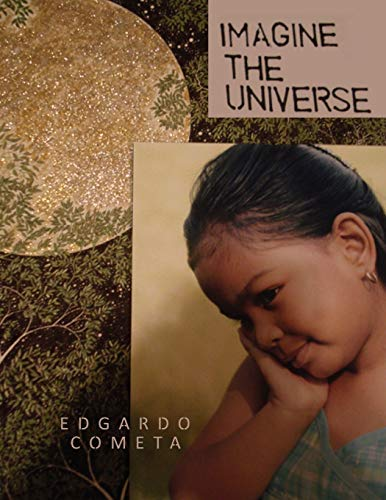 Imagine the Universe: Edgardo Cometa