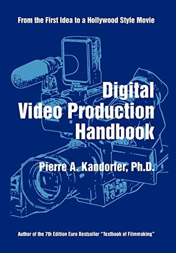 9781450012508: Digital Video Production Handbook
