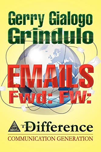 EMAILS Fwd: FW:: Grindulo, Gerry Gialogo