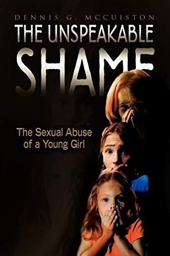 9781450015462: The Unspeakable Shame