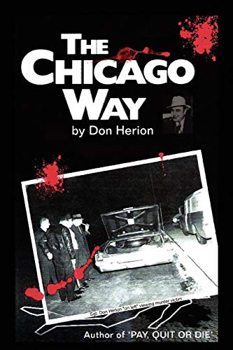 9781450016384: The Chicago Way