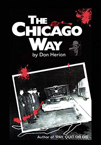9781450016391: The Chicago Way