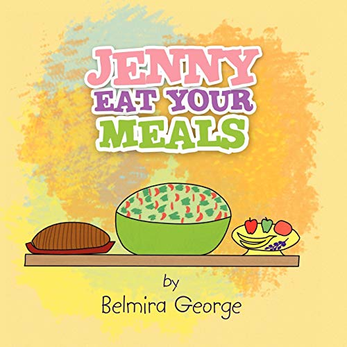 9781450017411: Jenny Eat Your Meals