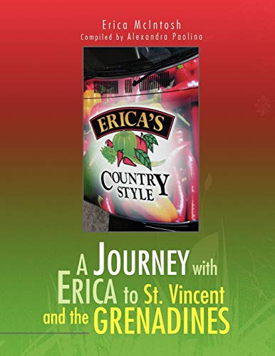 A Journey with Erica to St. Vincent and the Grenadines: Erica McIntosh and Alexandra Paolino