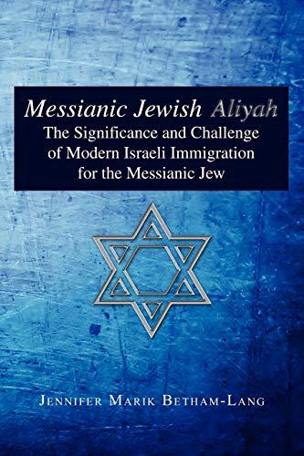 Messianic Jewish Aliyah: Jennifer Marik Betham-Lang