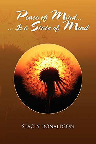 9781450019897: Peace of Mind... Is a State of Mind