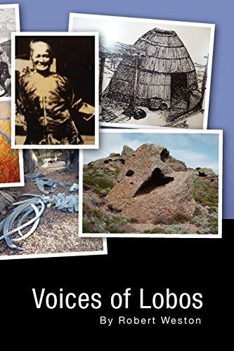 Voices of Lobos: Robert Weston