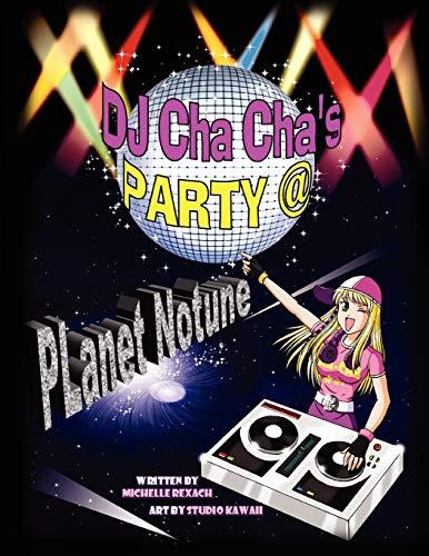 9781450022569: DJ Cha Cha's Party @ Planet Notune