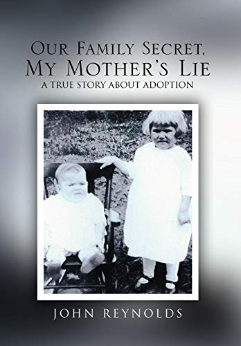 9781450023368: Our Family Secret, My Mother's Lie