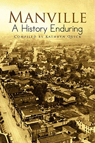 Manville A History Enduring: Kathryn Quick