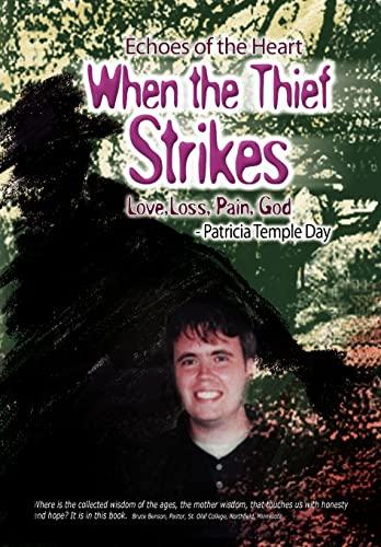 When the Thief Strikes: Patricia Temple Day
