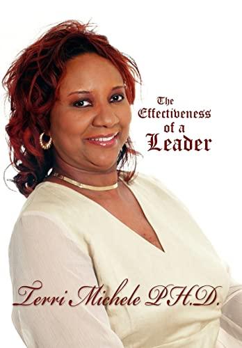 The Effectiveness of a Leader (Hardback) - Terri Michele