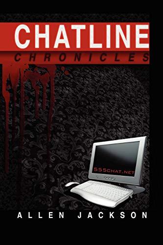 9781450025829: Chatline Chronicles