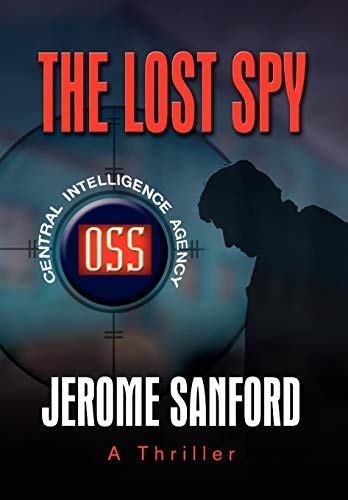 The Lost Spy: Jerome Sanford
