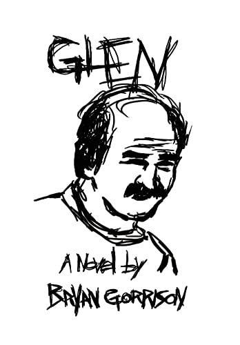 Glen: Bryan Gorrison